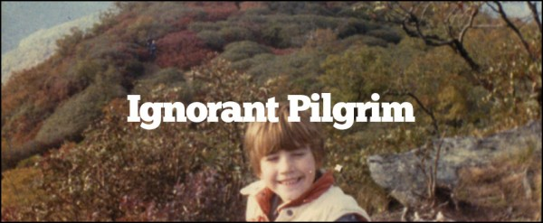 Ignorant Pilgrim
